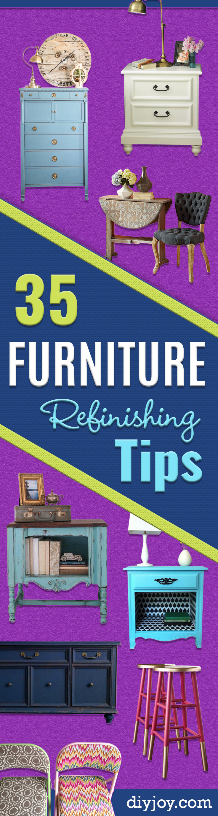 DIY Furniture Refinishing Tips - Creative Ways to Redo Furniture With Paint and DIY Project Techniques - Awesome Dressers, Kitchen Cabinets, Tables and Beds - Rustic and Distressed Looks Made Easy With Step by Step Tutorials - How To Make Creative Home Decor On A Budget http://diyjoy.com/furniture-refinishing-tips