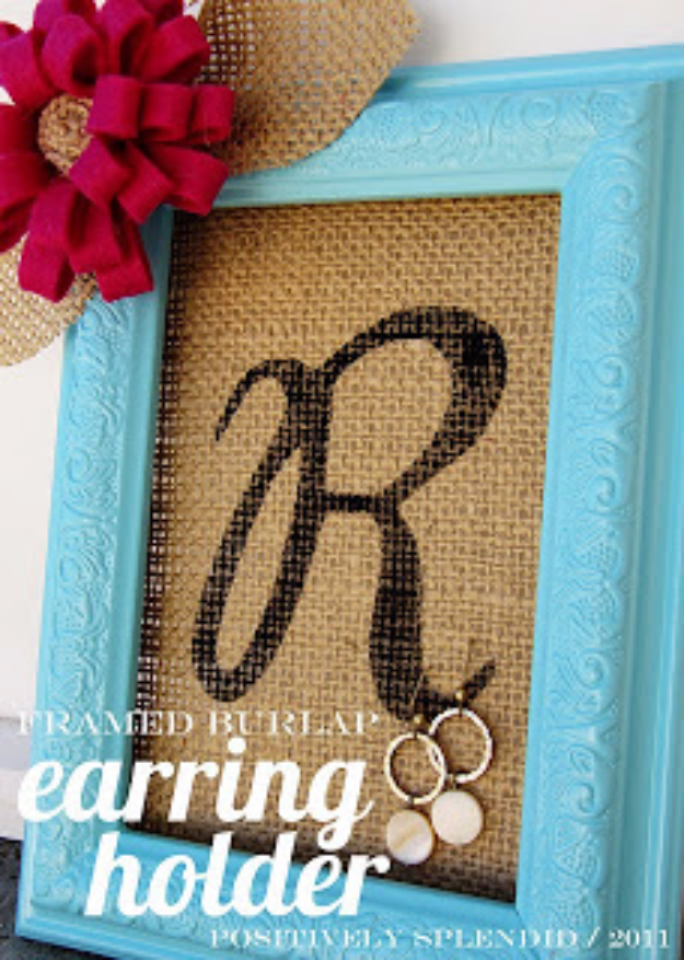 DIY Projects Made From Trash - Framed Burlap Earring Holder - Cool Crafts and DIY Made from Upcycled Items You Don't Want To Throw Away. Home Decor, Gifts and Fun Ideas for Kids, Adults and Teens