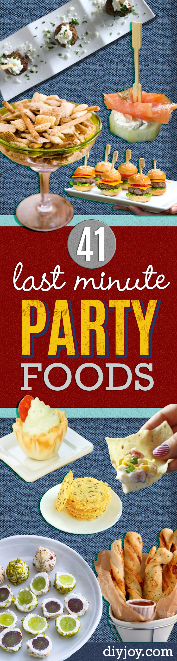 Last Minute Party Foods and Quick Party Recipes - Easy Appetizers, Simple Snacks, Ideas for 4th of July Parties, Cookouts and BBQ With Friends. Quick and Cheap Food Ideas for a Crowd #appetizers #recipes #partyfood