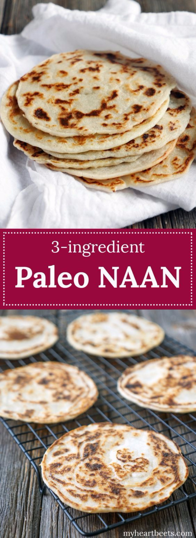 33 Easy Three Ingredient Recipes - 3 Ingredient Paleo Naan Bread - Quick And Healthy 3 Ingredients Recipe Ideas for Breakfast, Lunch, Dinner, Appetizers, Snacks and Desserts - Cookies, Chicken, Crockpot Ideas, Baking and Microwave Recipes and Tutorials #easyrecipes #quickrecipes