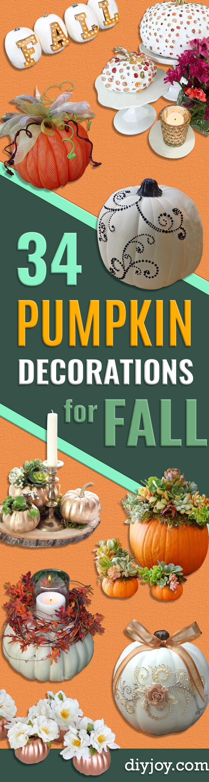 34 Pumpkin Decorations For Fall - Easy DIY Pumpkin Decor Ideas for Home, Yard, Outdoors - Cool Pumpkin Decorating Ideas for Adults and Kids Party, Creative Crafts With Paint, Glitter and No Carve Projects for Halloween