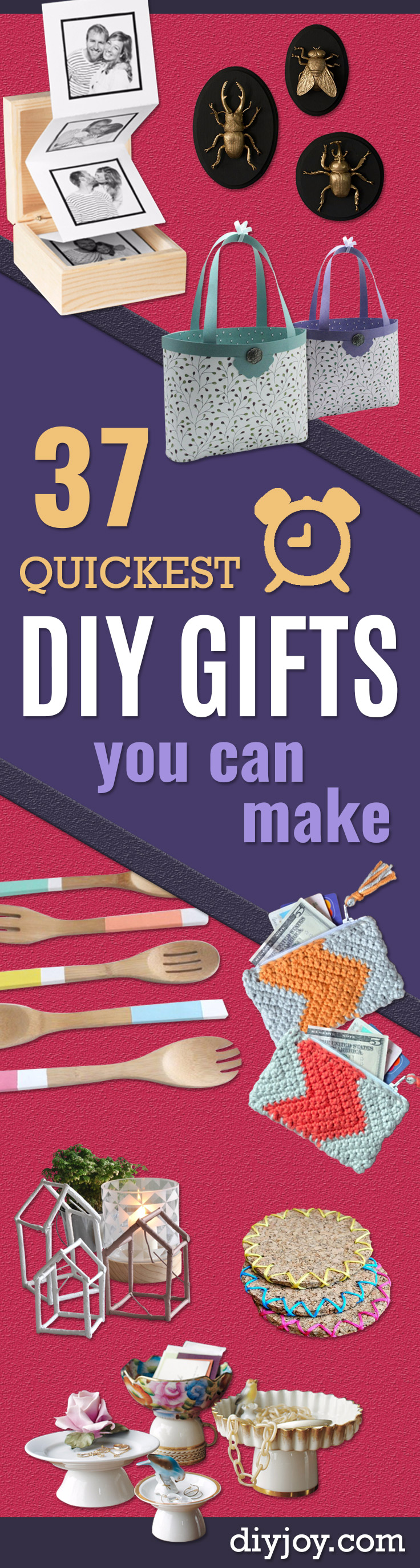 37 Quickest DIY Gifts You Can Make - Easy and Quick Last Minute DIY Gift Ideas for Mom, Dad, Him or Her, Freinds, Teens, Kids, Girls and Boys. Fast Crafts and Fun Ideas in A Jar, Birthday Presents - Step by Step Tutorials http://diyjoy.com/quick-diy-gifts