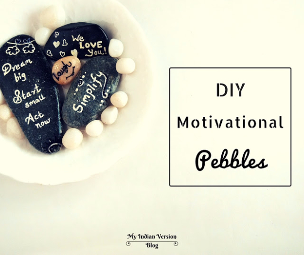 37 Quickest DIY Gifts You Can Make - DIY Motivational Pebbles - Easy and Quick Last Minute DIY Gift Ideas for Mom, Dad, Him or Her, Freinds, Teens, Kids, Girls and Boys. Fast Crafts and Fun Ideas in A Jar, Birthday Presents - Step by Step Tutorials http://diyjoy.com/quick-diy-gifts