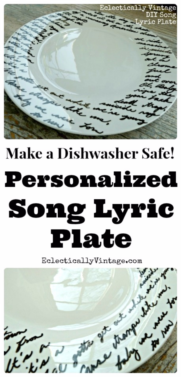 Quick Last Minute DIY Gifts You Can Make - DIY Song Lyric Plate - Easy and Quick Last Minute DIY Gift Ideas for Mom, Dad, Him or Her, Freinds, Teens, Kids, Girls and Boys. Fast Crafts and Fun Ideas in A Jar, Birthday Presents - Step by Step Tutorials #diygifts #xmas #christmasgifts #quickgifts