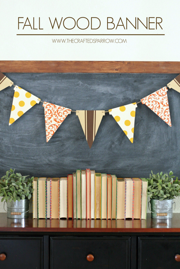 38 Best DIY Projects for Fall - Fall Wood Banner - Quick And Easy Projects For Fall, Fun DIY Projects To Try This Fall, Cute Fall Craft Ideas, Fall Decors, Easy DIY Crafts For Fall