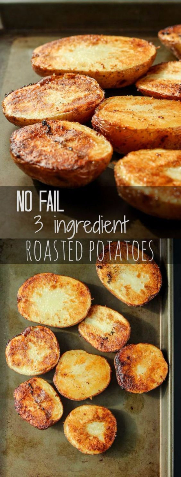 33 Easy Three Ingredient Recipes - No Fail 3 Ingredient Roasted Potatoes - Quick And Healthy 3 Ingredients Recipe Ideas for Breakfast, Lunch, Dinner, Appetizers, Snacks and Desserts - Cookies, Chicken, Crockpot Ideas, Baking and Microwave Recipes and Tutorials #easyrecipes #quickrecipes