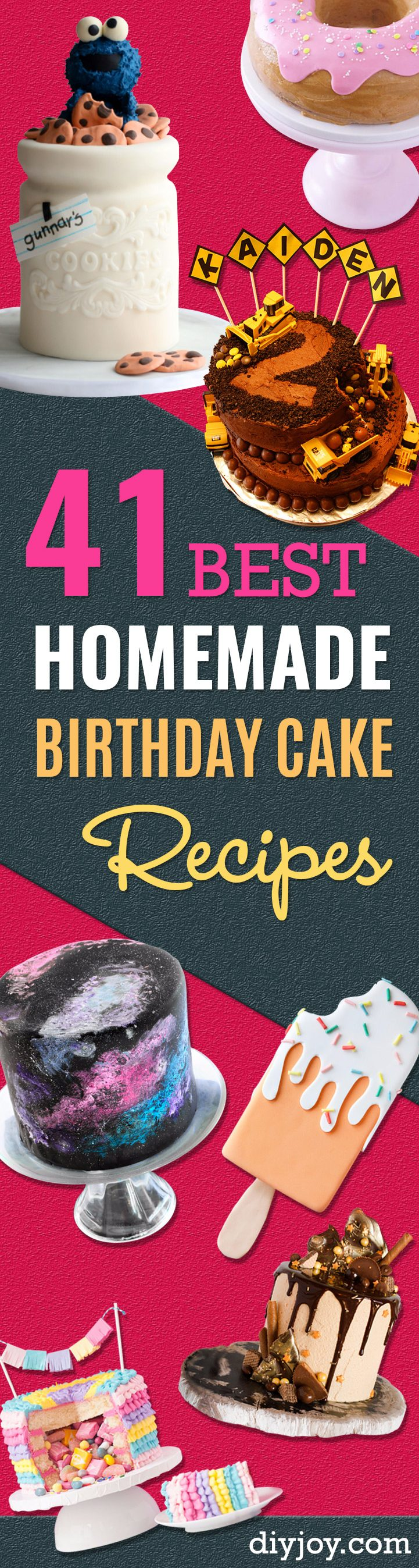 41 Best Homemade Birthday Cake Recipes - Birthday Cake Recipes From Scratch, Delicious Birthday Cake Recipes To Make, Quick And Easy Birthday Cake Recipes, Awesome Birthday Cake Ideas