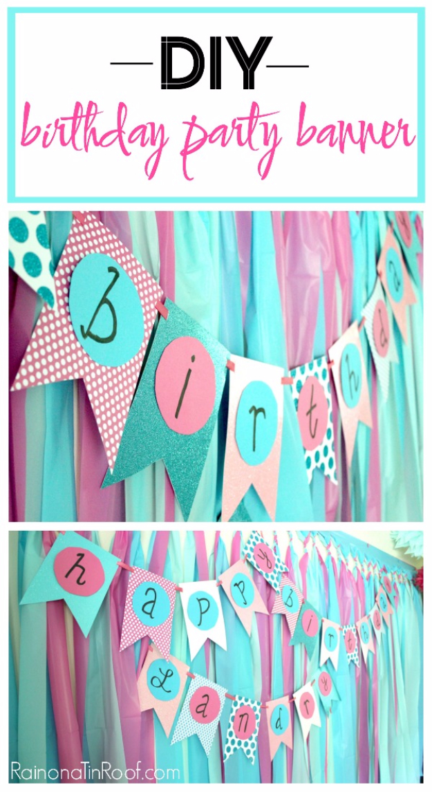 39 Easy DIY Party Decorations - DIY Birthday Party Banner - Quick And Cheap Party Decors, Easy Ideas For DIY Party Decor, Birthday Decorations, Budget Do It Yourself Party Decorations http://diyjoy.com/easy-diy-party-decorations