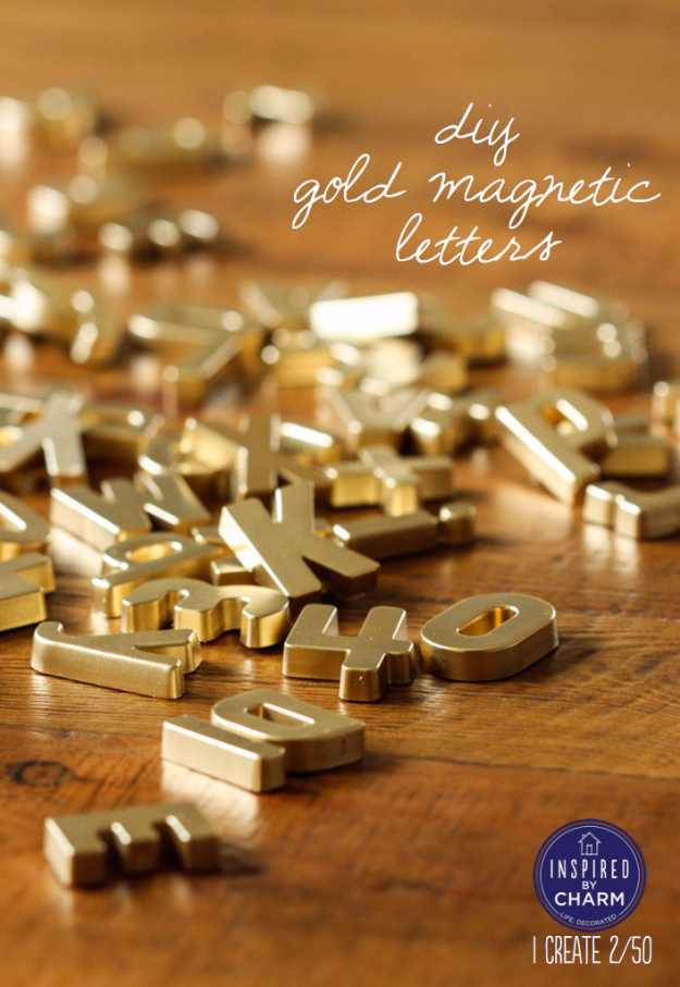 33 Cool DIYs With Spray Paint - DIY Gold Magnetic Letters - Easy Spray Paint Decor, Fun Do It Yourself Spray Paint Ideas, Cool Spray Paint Projects To Try, Upcycled And Repurposed, Restore Old Items With Spray Paint