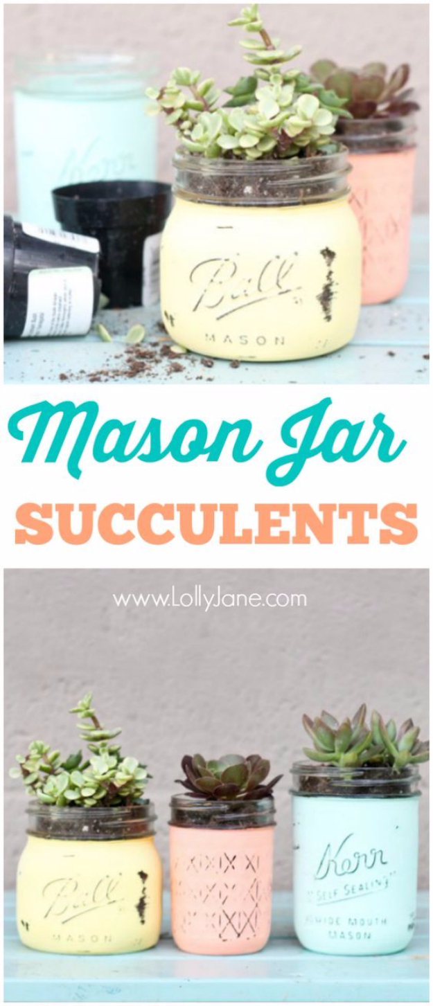 Mason Jar Crafts You Can Make In Under an Hour - DIY Mason Jar Succulent Pots - Quick Mason Jar DIY Projects that Make Cool Home Decor and Awesome DIY Gifts - Best Creative Ideas for Mason Jars with Step By Step Tutorials and Instructions - For Teens, For Home, For Gifts, For Kids, For Summer, For Fall #masonjarcrafts #easycrafts