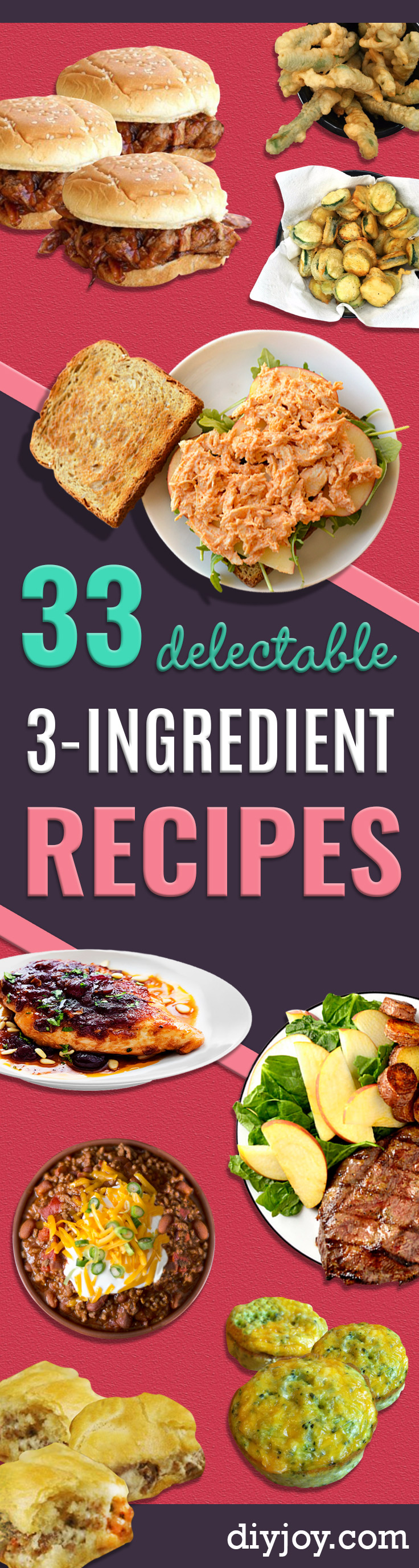 33 Easy Three Ingredient Recipes - Quick And Healthy 3 Ingredients Recipe Ideas for Breakfast, Lunch, Dinner, Appetizers, Snacks and Desserts - Cookies, Chicken, Crockpot Ideas, Baking and Microwave Recipes and Tutorials