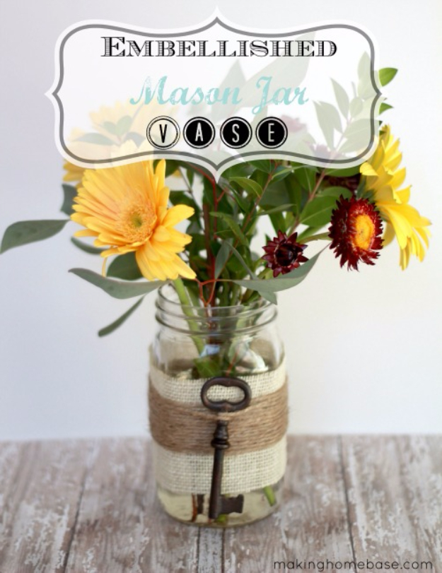 Best Mason Jar Crafts for Fall - Embellished Mason Jar Vase - DIY Mason Jar Ideas for Centerpieces, Wedding Decorations, Homemade Gifts, Craft Projects with Leaves, Flowers and Burlap, Painted Art, Candles and Luminaries for Cool Home Decor