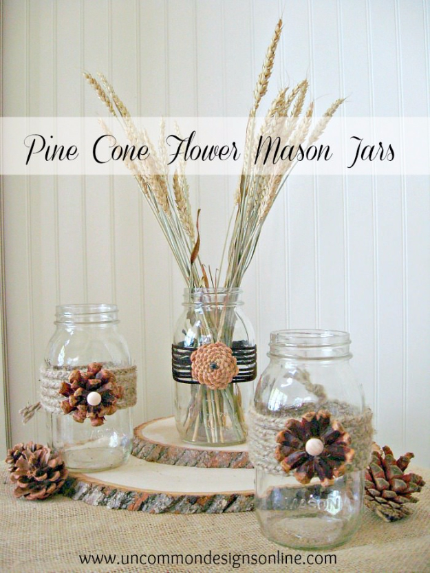 Best Mason Jar Crafts for Fall - Pine Cone Flower Embellished Mason Jar - DIY Mason Jar Ideas for Centerpieces, Wedding Decorations, Homemade Gifts, Craft Projects with Leaves, Flowers and Burlap, Painted Art, Candles and Luminaries for Cool Home Decor