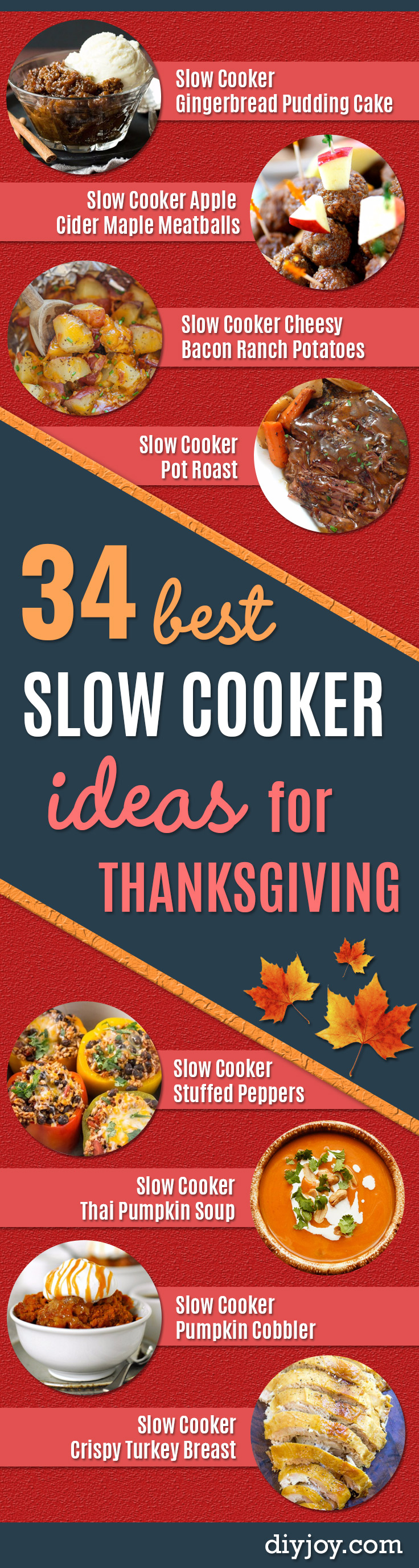 Thanksgiving Recipes You Can Make In A Crockpot or Slow Cooker - Soups, Stews, Desserts, Dips, Sides and Vegetable Recipe Ideas for Your Crock Pot - Simple and Quick Last Minute Cooking for Thanksgiving Dinner http://diyjoy.com/thanksgiving-recipes-crockpot