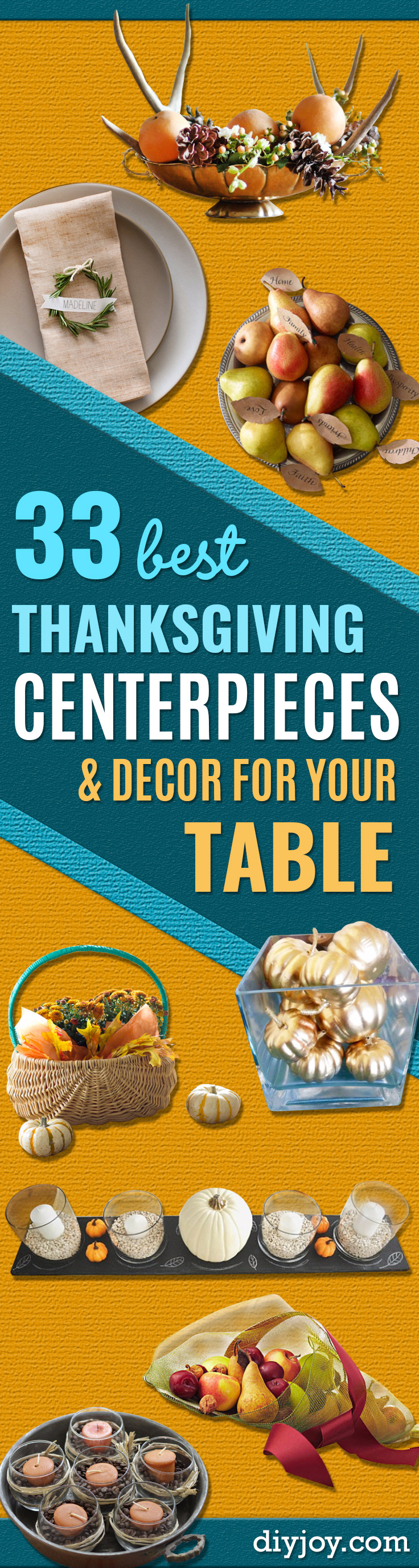 Best Thanksgiving Centerpieces and Table Decor - Creative Crafts for Your Thanksgiving Dinner Table. Mason Jars, Flowers, Leaves, Candles and Pumkin Decorations for Your FallHome Decor http://diyjoy.com/best-thanksgiving-centerpieces