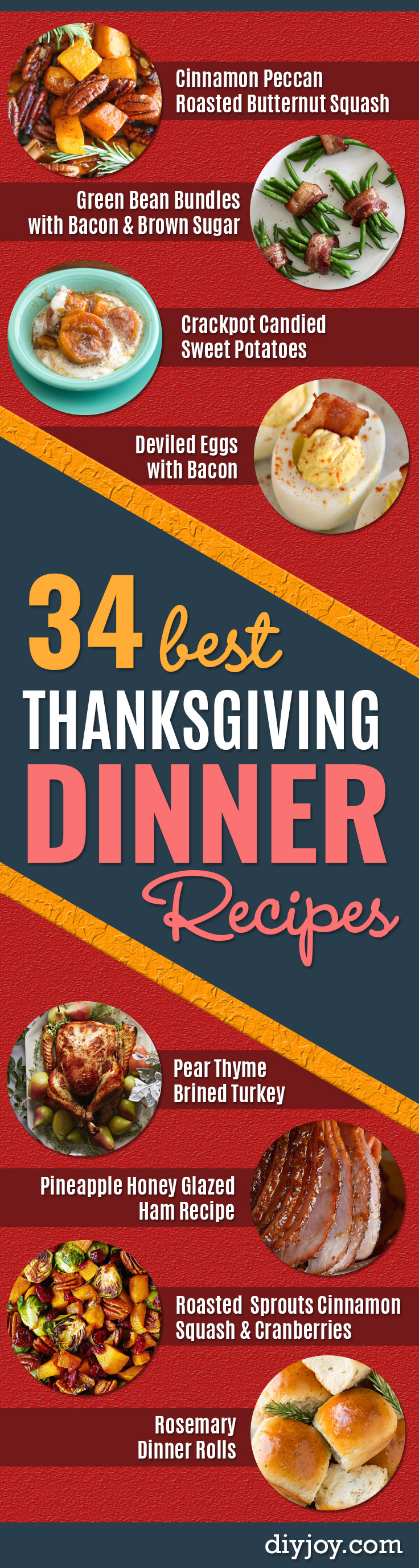 Best Thanksgiving Dinner Recipes - Easy DIY Desserts, Sides, Sauces, Main Courses, Vegetables, Pie and Side Dishes. Simple Gravy, Cranberries, Turkey and Pies With Step by Step Tutorials http://diyjoy.com/best-thanksgiving-dinner-recipes