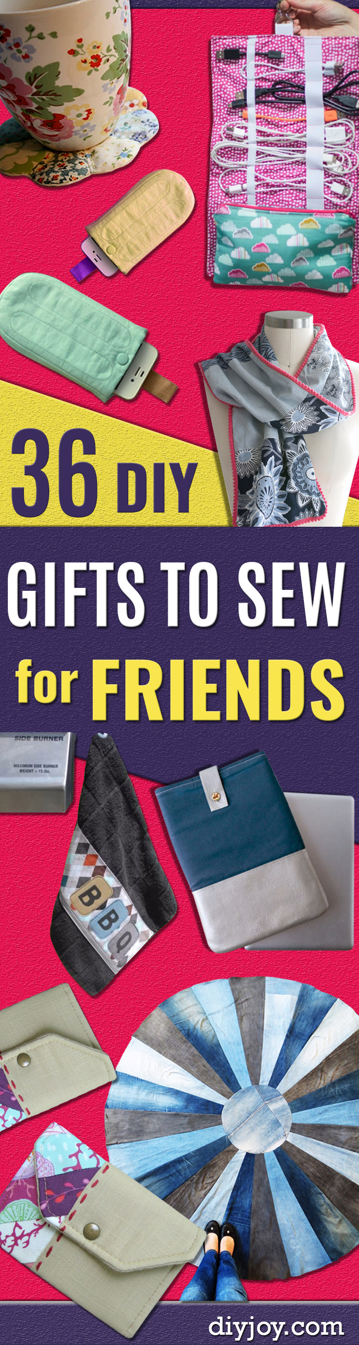 DIY Gifts To Sew For Friends - Quick and Easy Sewing Projects and Free Patterns for Best Gift Ideas and Presents - Creative Step by Step Tutorials for Beginners - Cute Home Decor, Accessories, Kitchen Crafts and DIY Fashion Ideas #sewing #gifts #diyideas