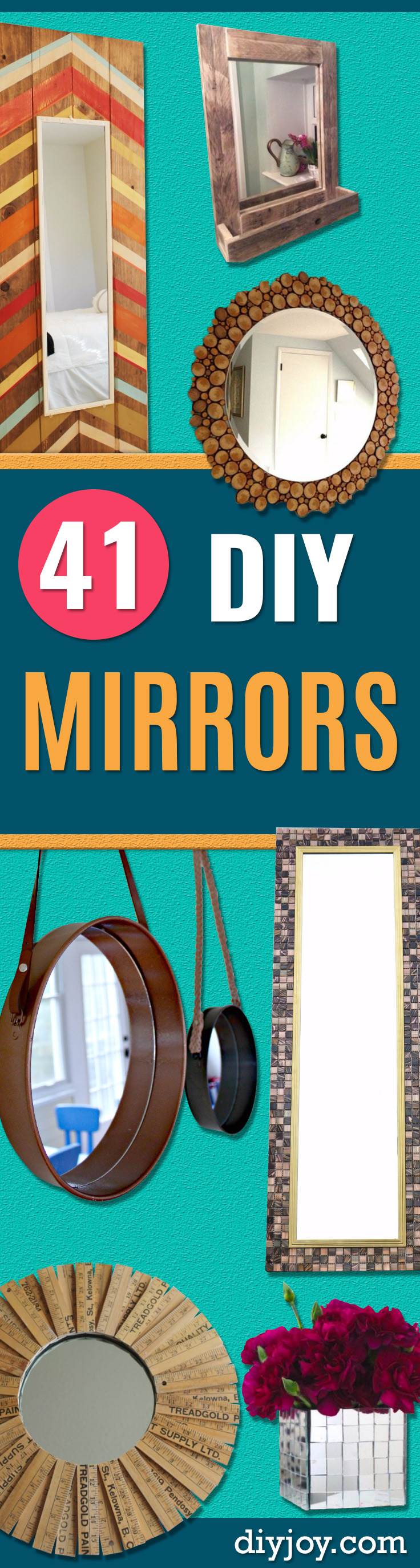41 DIY Mirrors  and Mirror Home Decor Projects - Best Do It Yourself Mirror Projects and Cool Crafts Using Mirrors - Home Decor, Bedroom Decor and Bath Ideas - Step By Step Tutorials With Instructions http://diyjoy.com/diy-mirrors