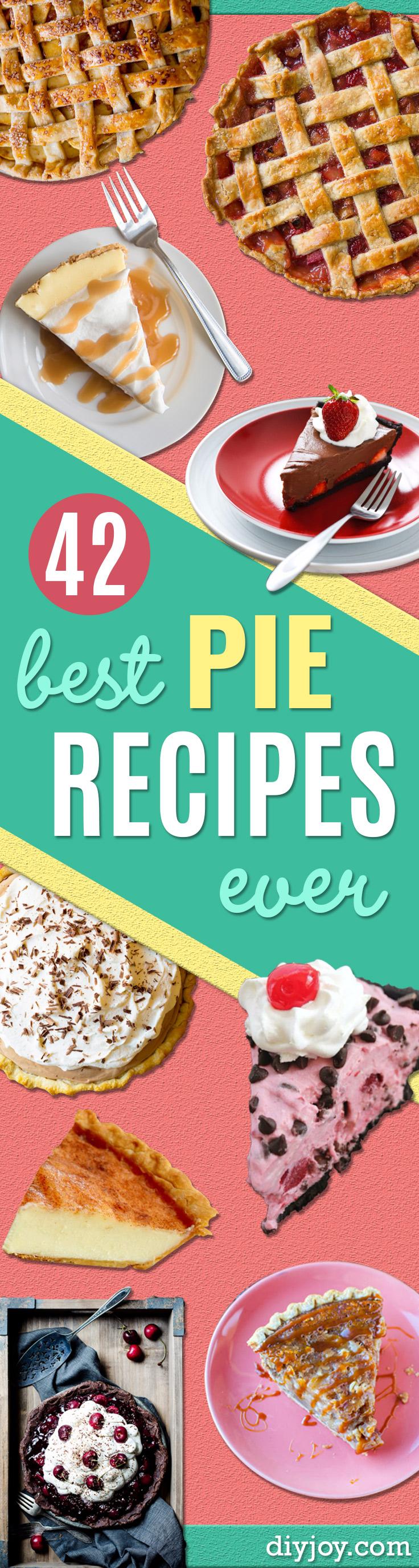42 Best Pie Recipes Ever - DIY Joy