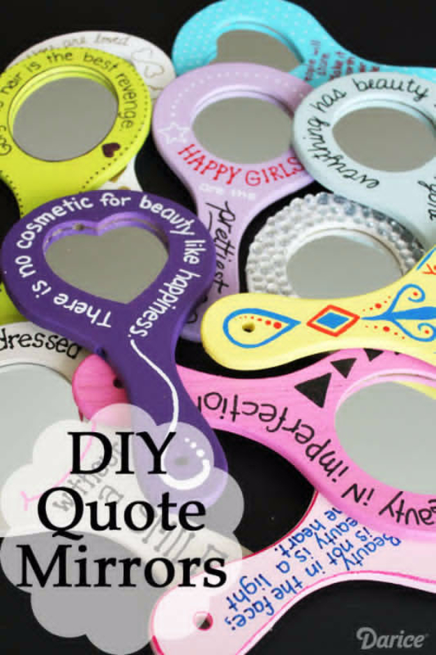 Best DIY Gifts for Girls - Beauty Quote Mirrors - Cute Crafts and DIY Projects that Make Cool DYI Gift Ideas for Young and Older Girls, Teens and Teenagers - Awesome Room and Home Decor for Bedroom, Fashion, Jewelry and Hair Accessories - Cheap Craft Projects To Make For a Girl -DIY Christmas Presents for Tweens #diygifts #girlsgifts