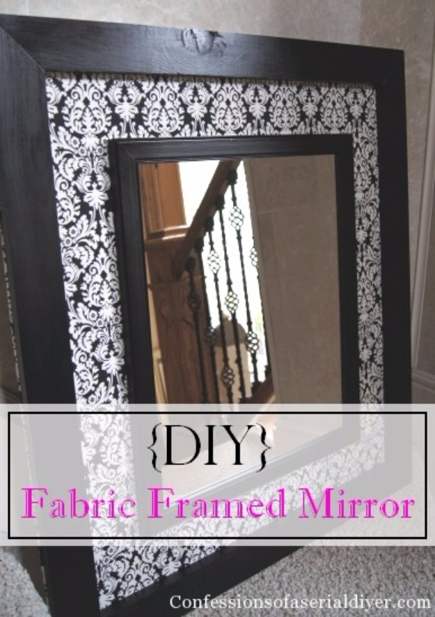 DIY Mirrors - DIY Fabric Framed Mirror - Best Do It Yourself Mirror Projects and Cool Crafts Using Mirrors - Home Decor, Bedroom Decor and Bath Ideas - Step By Step Tutorials With Instructions