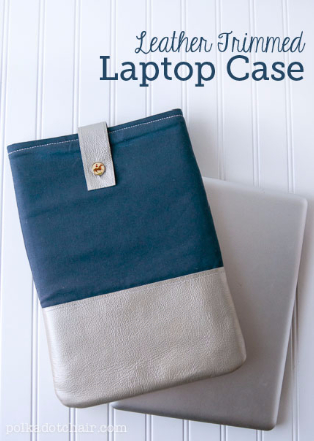 DIY Gifts To Sew For Friends - DIY Leather Trimmed Laptop Case - Quick and Easy Sewing Projects and Free Patterns for Best Gift Ideas and Presents - Creative Step by Step Tutorials for Beginners - Cute Home Decor, Accessories, Kitchen Crafts and DIY Fashion Ideas #diy #crafts #sewing
