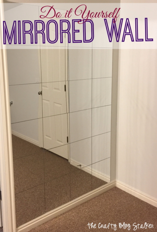 DIY Mirrors - DIY Mirrored Wall - Best Do It Yourself Mirror Projects and Cool Crafts Using Mirrors - Home Decor, Bedroom Decor and Bath Ideas - Step By Step Tutorials With Instructions