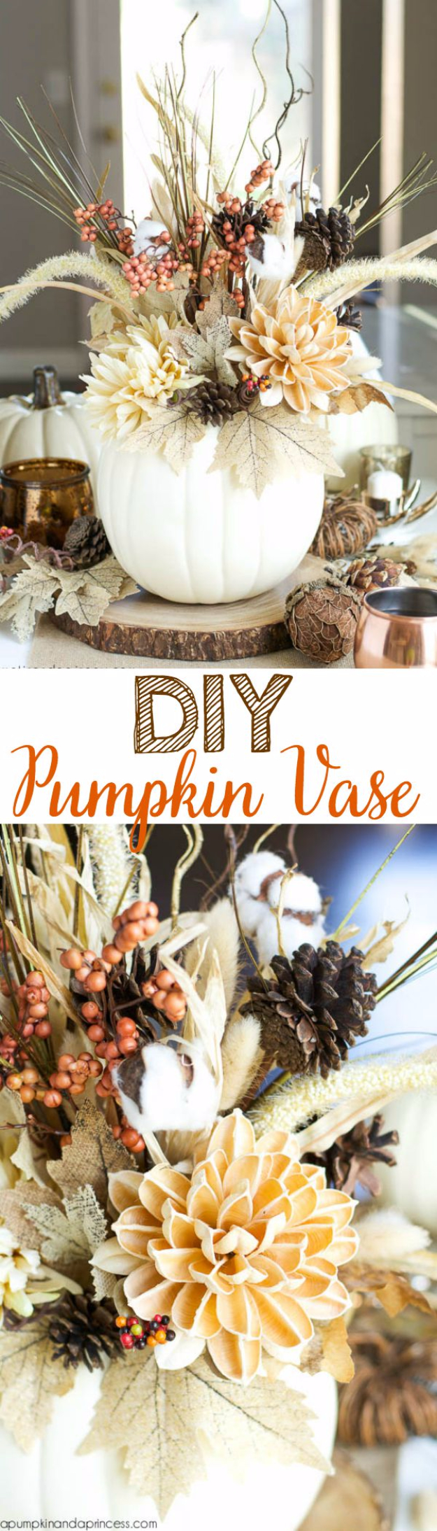 DIY Thanksgiving Decor Ideas - DIY Pumpkin Vase - Fall Projects and Crafts for Thanksgiving Dinner Centerpieces, Vases, Arrangements With Leaves and Pumpkins - Easy and Cheap Crafts to Make for Home Decor #diy