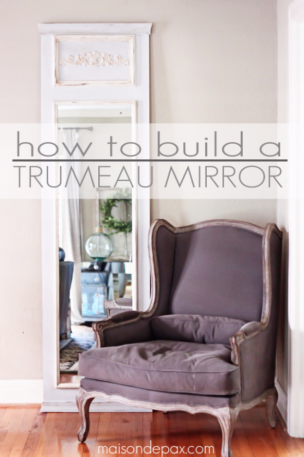 DIY Mirrors - DIY Trumeau Mirror - Best Do It Yourself Mirror Projects and Cool Crafts Using Mirrors - Home Decor, Bedroom Decor and Bath Ideas - Step By Step Tutorials With Instructions http://diyjoy.com/diy-mirrors