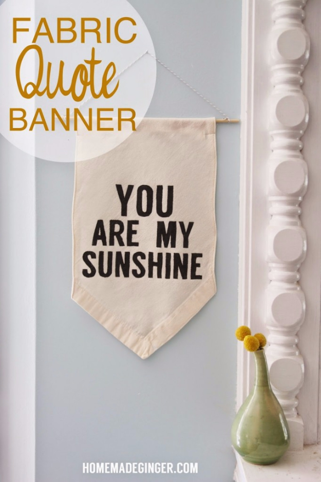 DIY Room Decor for Boys - Fabric Quote Banner - Best Creative Bedroom Ideas for Boy Rooms - Wall Art, Lamps, Rugs, Lamps, Beds, Bedding and Furniture You Can Make for Teens, Tweens and Teenagers #diy #homedecor #boys