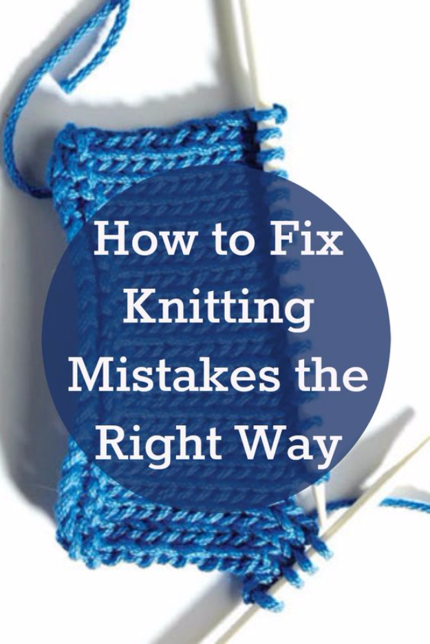 DIY Crafting Hacks - Fix Knitting Mistakes The Right Way - Easy Crafting Ideas for Quick DIY Projects - Awesome Creative, Crafty Ways for Dollar Store, Organizing, Yarn, Scissors and Pom Poms