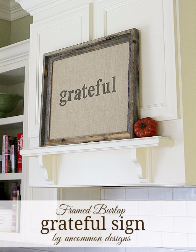 DIY Thanksgiving Decor Ideas - Framed Burlap Grateful Sign - Fall Projects and Crafts for Thanksgiving Dinner Centerpieces, Vases, Arrangements With Leaves and Pumpkins - Easy and Cheap Crafts to Make for Home Decor #diy