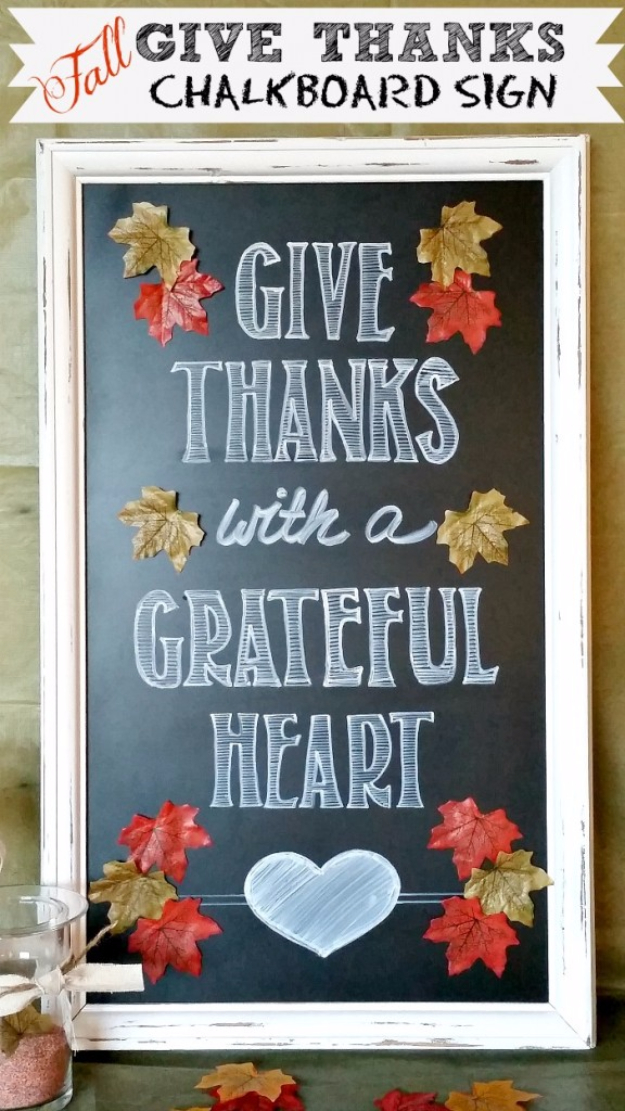 DIY Thanksgiving Decor Ideas - Give Thanks Chalkboard Sign - Fall Projects and Crafts for Thanksgiving Dinner Centerpieces, Vases, Arrangements With Leaves and Pumpkins - Easy and Cheap Crafts to Make for Home Decor  #diy