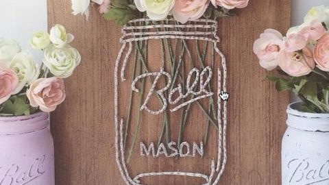 Mason Jars Are Por And She Introduces A Diffe Type Of Jar String Art