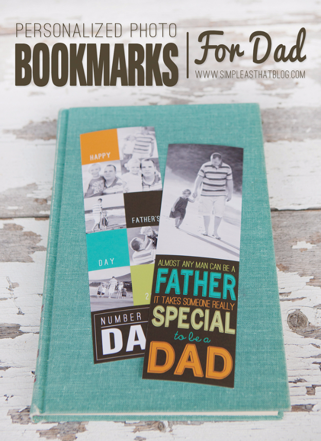 DIY Gifts for Dad - Personalized Photo Bookmarks For Dad - Best Craft Projects and Gift Ideas You Can Make for Your Father - Last Minute Presents for Birthday and Christmas - Creative Photo Projects, Gift Card Holders, Gift Baskets and Thoughtful Things to Give Fathers and Dads http://diyjoy.com/diy-gifts-for-dad