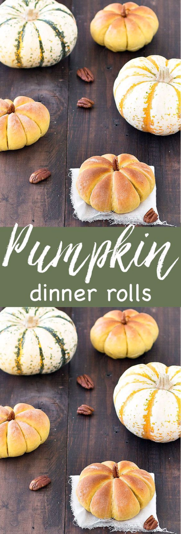 Best Thanksgiving Dinner Recipes - Pumpkin Dinner Rolls - Easy DIY Desserts, Sides, Sauces, Main Courses, Vegetables, Pie and Side Dishes. Simple Gravy, Cranberries, Turkey and Pies With Step by Step Tutorials