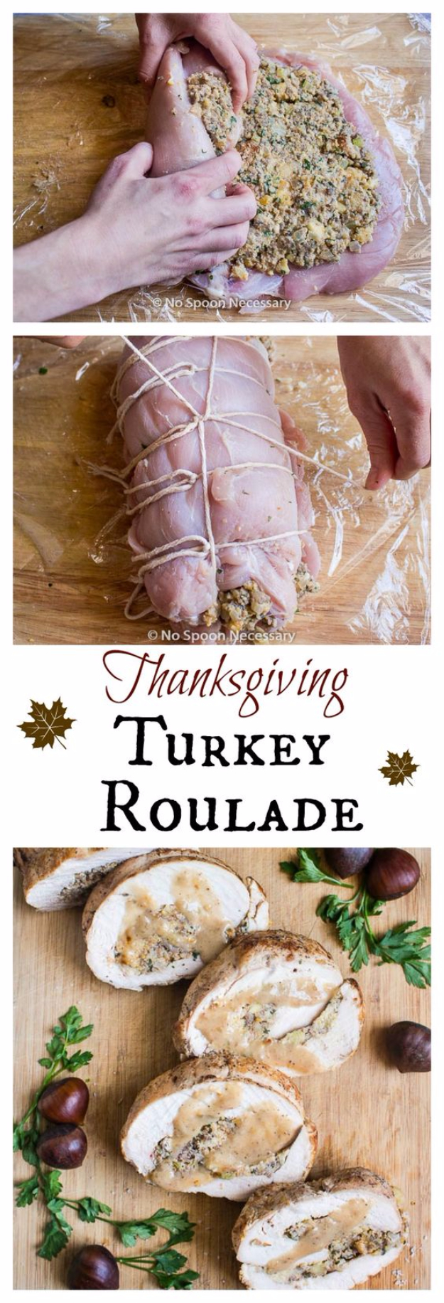 Best Thanksgiving Dinner Recipes - Thanksgiving Turkey Roulade - Easy DIY Desserts, Sides, Sauces, Main Courses, Vegetables, Pie and Side Dishes. Simple Gravy, Cranberries, Turkey and Pies With Step by Step Tutorials