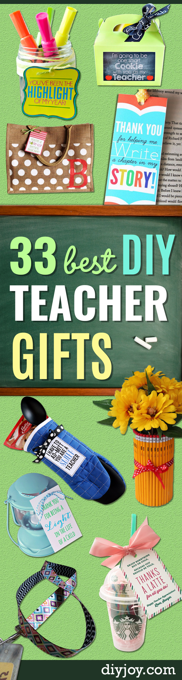 DIY Teacher Gifts - Cheap and Easy Presents and DIY Gift Ideas for Teachers at Christmas  sc 1 st  DIY Joy & 33 Best DIY Teacher Gifts