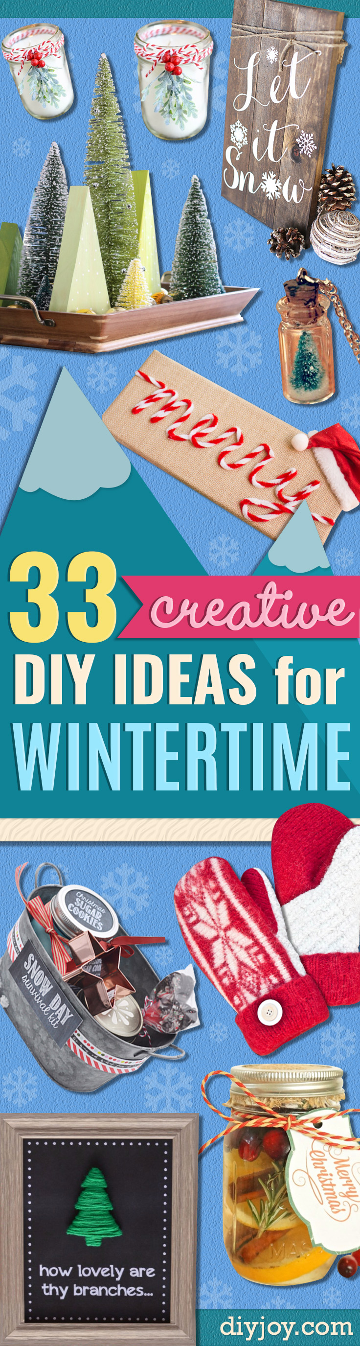 Best DIY Ideas for Wintertime - Winter Crafts with Snowflakes, Icicle Art and Projects, Wreaths, Woodland and Winter Wonderland Decor, Mason Jars and Dollar Store Ideas - Easy DIY Ideas to Decorate Home and Room for Winter - Creative Home Decor and Room Decorations for Adults, Teens and Kids http://diyjoy.com/diy-ideas-wintertime