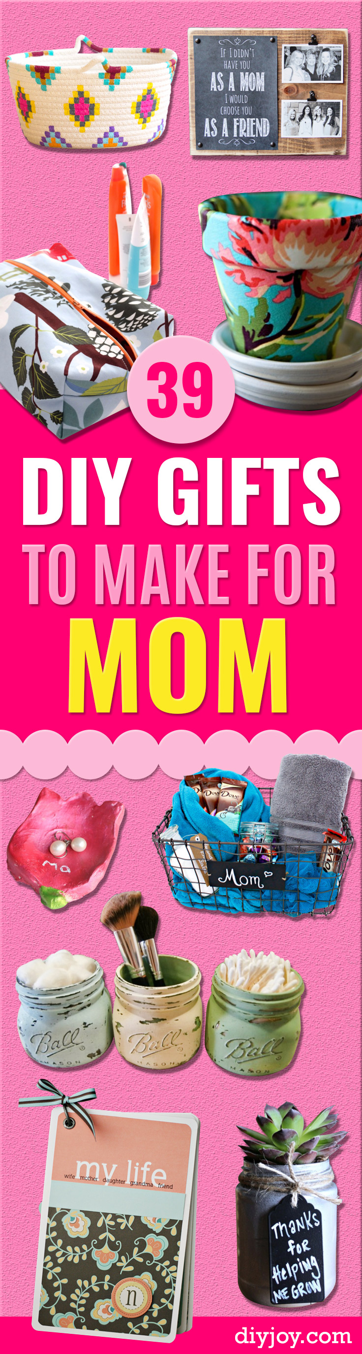 DIY Gifts for Mom - Best Craft Projects and Gift Ideas You Can Make for Your Mother - Last Minute Presents for Birthday and Christmas - Creative Photo Projects, Bath Ideas, Gift Baskets and Thoughtful Things to Give Mothers and Moms