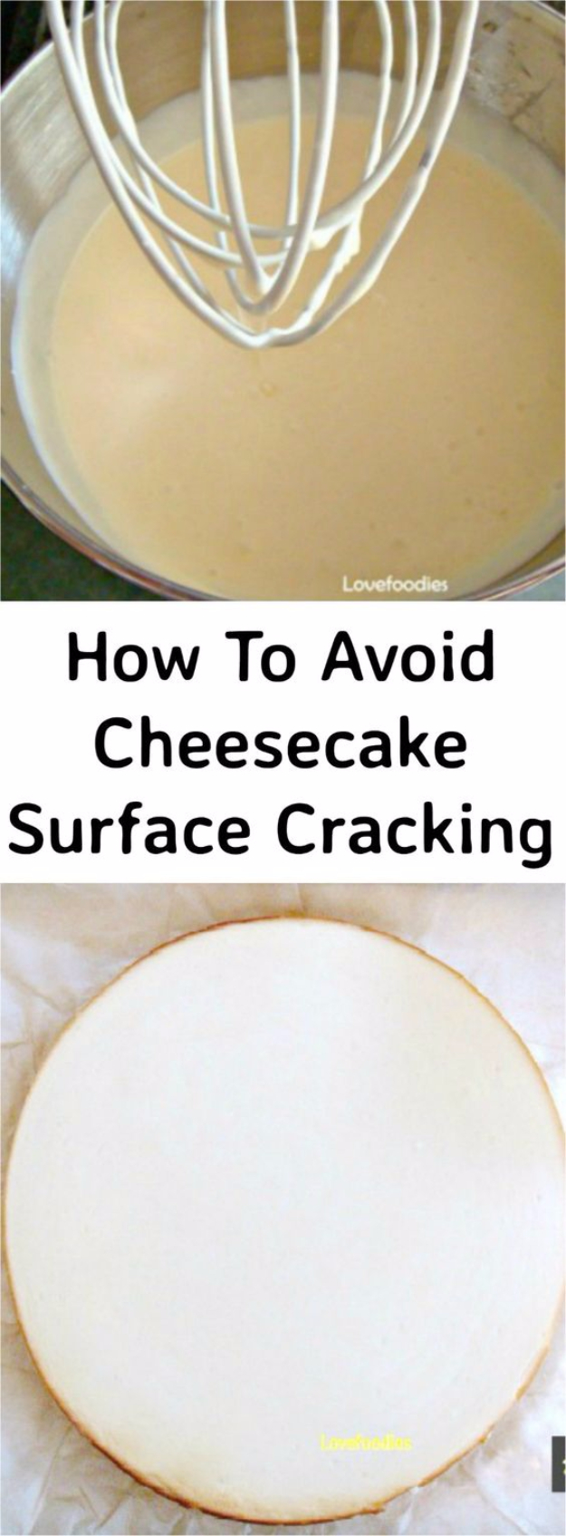 Best Baking Hacks - Avoid Cheesecake Surface Cracking - DIY Cooking Tips and Tricks for Baking Recipes - Quick Ways to Bake Cake, Cupcakes, Desserts and Cookies - Kitchen Lifehacks for Bakers