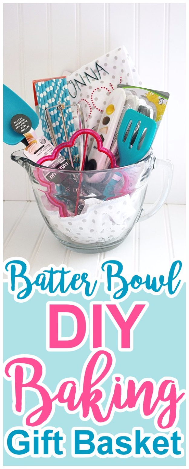 DIY Housewarming Gifts - Batter Bowl DIY Baking Gift Basket- Best Do It Yourself Gift Ideas for Friends With A New House, Home or Apartment - Creative, Cheap and Quick Crafts and DIY Ideas for Housewarming Presents - Mason Jar Gifts, Baskets, Gifts for Women and Men http://diyjoy.com/diy-housewarming-gifts