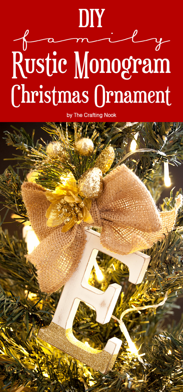 Best DIY Ornaments for Your Tree - Best DIY Ornament Ideas for Your Christmas Tree - DIY Family Rustic Monogram Christmas Ornament - Cool Handmade Ornaments, DIY Decorating Ideas and Ornament Tutorials - Creative Ways To Decorate Trees on A Budget - Cheap Rustic Decor, Easy Step by Step Tutorials - Holiday Crafts for Kids and Gifts To Make For Friends and Family