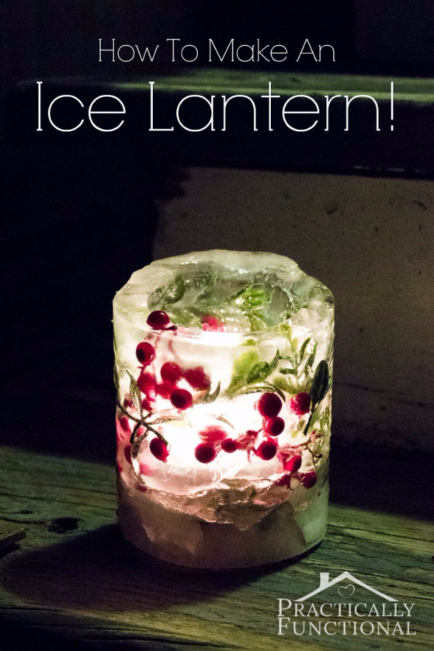 DIY Christmas Luminaries and Home Decor for The Holidays - DIY Ice Lantern - Cool Candle Holders, Tea Lights, Holiday Gift Ideas, Christmas Crafts for Kids #diy #luminaries #christmas