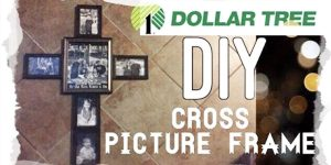 Watch How She Makes This Unique And Sentimental Cross Out Of Dollar Tree Frames!