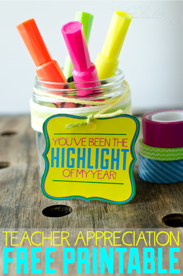 DIY Teacher Gifts - Highlight Of My Year - Cheap and Easy Presents and DIY Gift Ideas for Teachers at Christmas, End of Year, First Day and Birthday - Teacher Appreciation Gifts and Crafts - Cute Mason Jar Ideas and Thoughtful, Unique Gifts from Kids http://diyjoy.com/diy-teacher-gifts