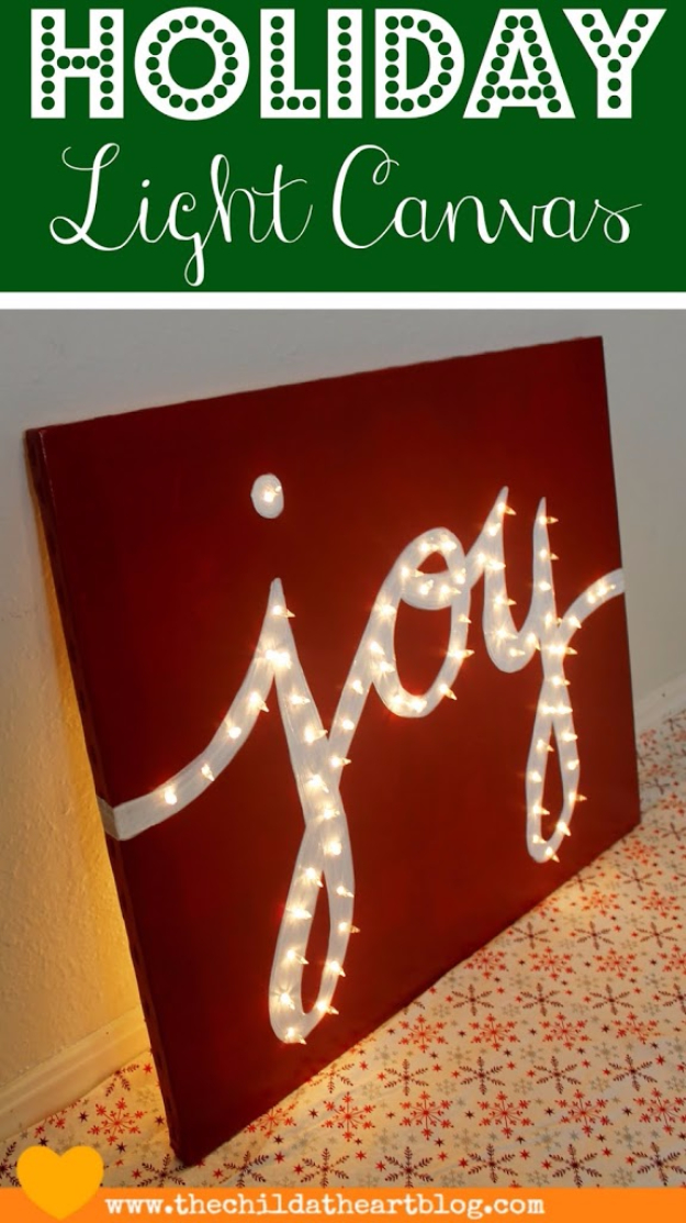 Cool Ways To Use Christmas Lights - Holiday Joy Light Canvas - Best Easy DIY Ideas for String Lights for Room Decoration, Home Decor and Creative DIY Bedroom Lighting - Creative Christmas Light Tutorials with Step by Step Instructions - Creative Crafts and DIY Projects for Teens and Adults http://diyjoy.com/cool-ways-to-use-christmas-lights