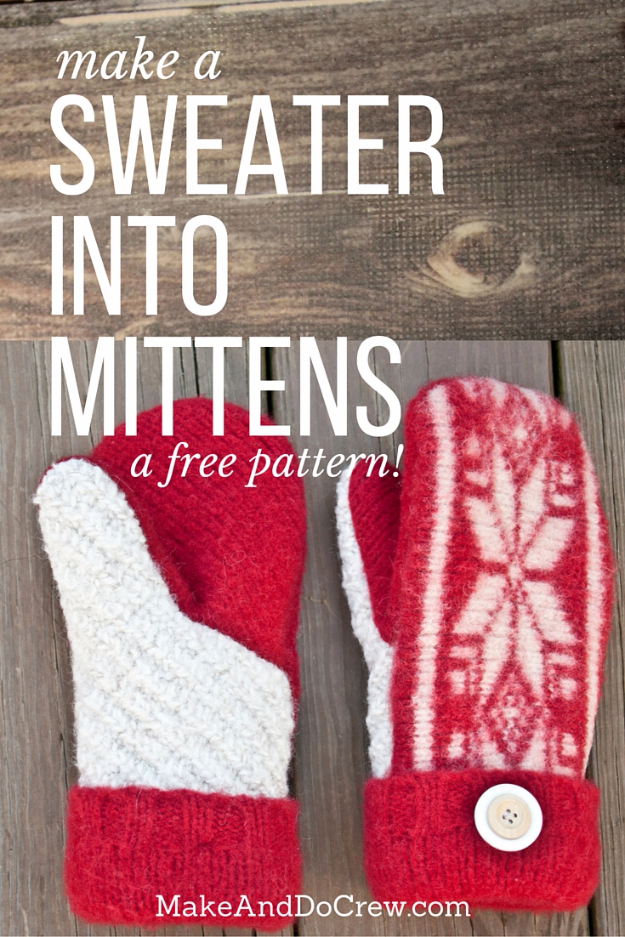 Best DIY Ideas for Wintertime - Mittens Out Of Sweaters - Winter Crafts with Snowflakes, Icicle Art and Projects, Wreaths, Woodland and Winter Wonderland Decor, Mason Jars and Dollar Store Ideas - Easy DIY Ideas to Decorate Home and Room for Winter - Creative Home Decor and Room Decorations for Adults, Teens and Kids #diy #winter #crafts