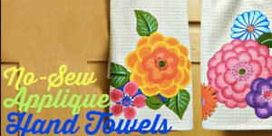 Watch How He Makes These Awesome No Sew Appliqué Towels (Beautiful!)