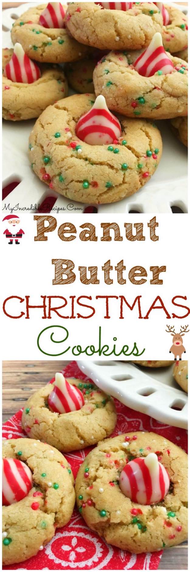 Best Recipes for Christmas Cookies- Peanut Butter Christmas Cookies - Easy Decorated Holiday Cookies - Candy Cookie Recipes Ideas for Kids - Traditional Favorites and Gluten Free and Healthy Versions - Quick No Bake Cookies and Last Minute Desserts for the Holidays